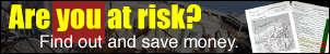 Are you at risk? Find out and save money with our hazard reports!